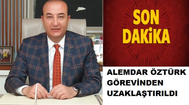 Ceyhan Belediye Başkanı Öztürk, görevden uzaklaştırıldı.